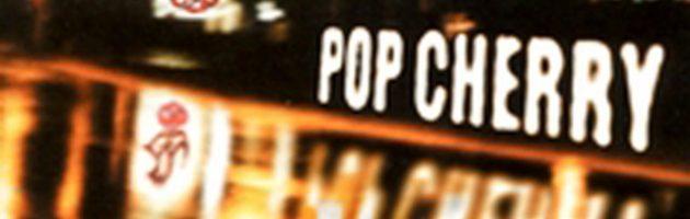 Pop Cherry – Straight Up